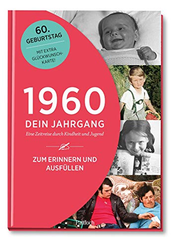 1960 - Dein Jahrgang: Eine Zeitreise durch Kindheit und Jugend zum Erinnern und Ausfüllen - 60. Geburtstag (Geschenke-Kosmos Jahrgangsbücher zum Geburtstag, Jubiläum oder einfach nur so)