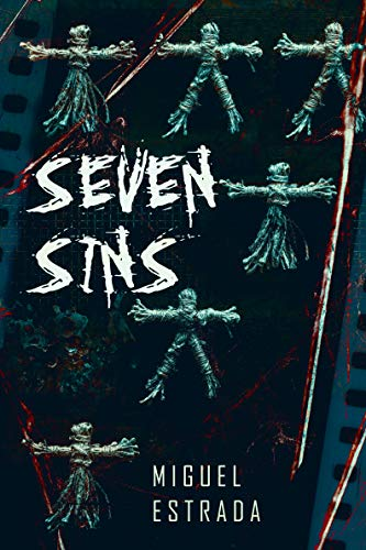 Seven Sins: A Thrilling Horror Novel