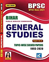 (English) Bihar PCS BPSC Mains 2021 General Studies GS Papers 1 & 2 Topicwise Solved Papers (1993-2020) - Anisha Bharti - KBC Nano