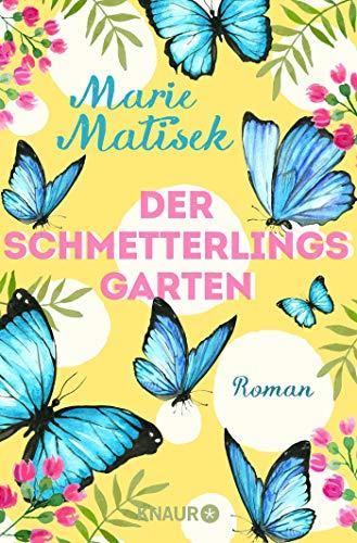 Der Schmetterlingsgarten: Roman (Die Capri-Reihe, Band 1)