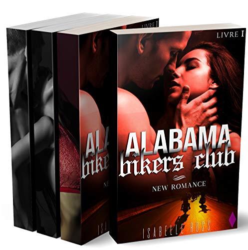Alabama Bikers Club (L'Intégrale): (New Romance Adulte)