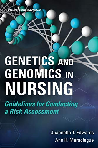 Genetics and Genomics in Nursing: Guidelines for Conducting a Risk Assessment