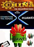 Huawei: Acto Esplendido (China nº 30) (Spanish Edition)
