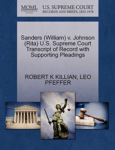 Sanders (William) V. Johnson (Rita) U.S. Supreme Court Transcript of Record with Supporting Pleadings