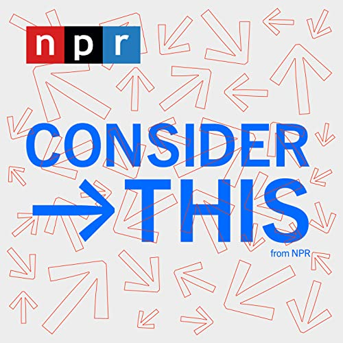Consider This from NPR Podcast By NPR cover art