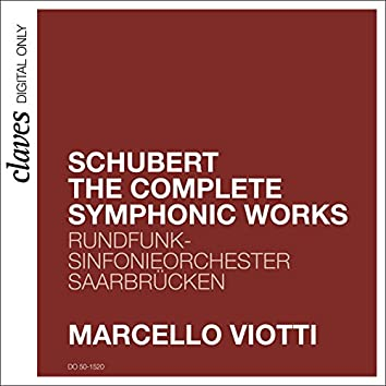 Schubert: The Complete Symphonic Works