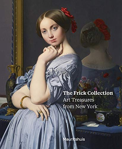 The Frick Collection: Art Treasures from New York