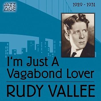 I'm Just a Vagabond Lover (1929 - 1931)