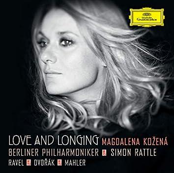 Love And Longing - Ravel / Dvorák / Mahler