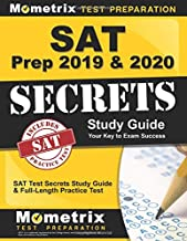 SAT Prep 2019 & 2020: SAT Test Secrets Study Guide & Full-Length Practice Test: [Includes Step-by-Step Review Video Tutorials]