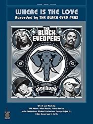 The Black Eyed Peas Where Is The Love Pvg: Piano, Voice, Guitar
