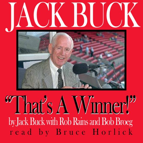 Jack Buck: 'That's a Winner!' audiobook cover art