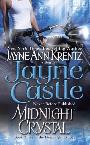 Midnight Crystal: Book Three in the Dreamlight Trilogy (Arcane Society Series 9)