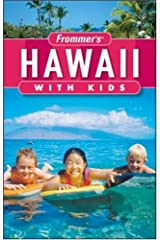 Frommer's Hawaii with Kids (Frommer's With Kids) Paperback