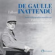 De Gaulle l'album inattendu par Patrice Duhamel