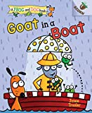 Goat in a Boat: An Acorn Book (A Frog and Dog Book)