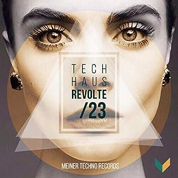 Tech-Haus Revolte 23