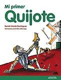 Mi Primer Quijote (Literatura Infantil (6-11 Años) - Mi Primer Libro) de Ramón García Domínguez...