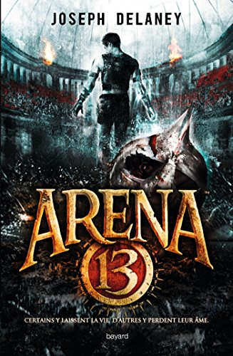 Arena 13, Tome 01 : Arena 13