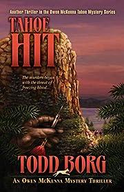 Tahoe Hit (An Owen McKenna Mystery Thriller Book 18)