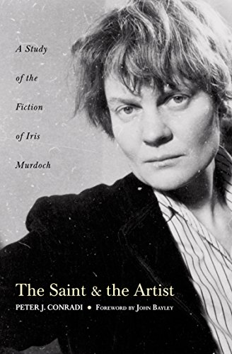 The Saint and Artist: A Study of the Fiction of Iris Murdoch (English Edition)