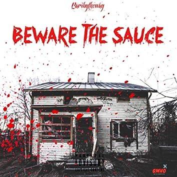Beware the Sauce