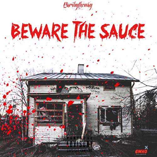 Beware the Sauce [Explicit]