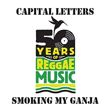 Smoking My Ganja