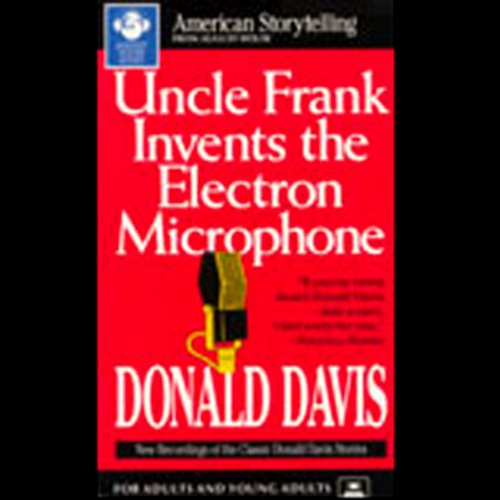Uncle Frank Invents the Electron Microphone audiobook cover art