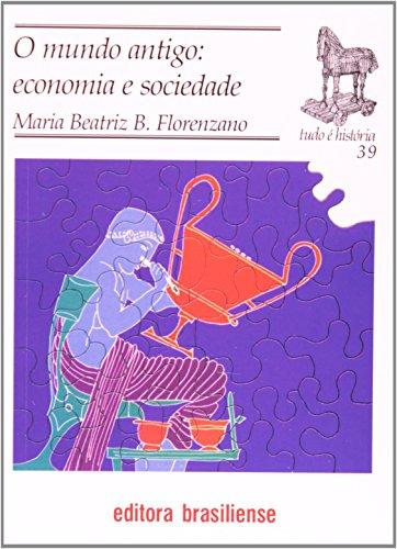 O Mundo Antigo. Economia e Sociedade
