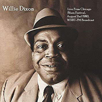 Live From Chicago Blues Festival, August 2nd 1980, WXRT-FM Broadcast