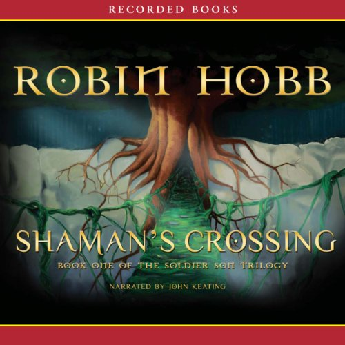 Shaman's Crossing, Book One of the Soldier Son Trilogy  audiobook cover art