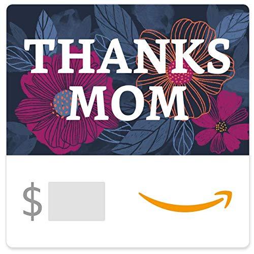 Amazon eGift Card - Thanks Mom