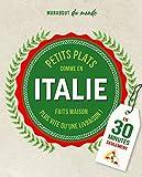 Petits plats italiens: C'est meilleur à la maison: 10358 (Marabout du monde)