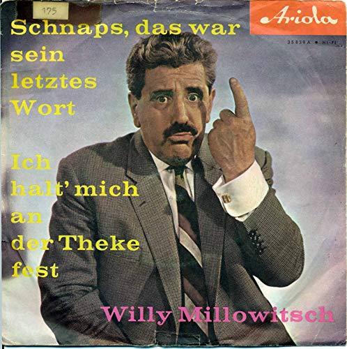 Schnaps, das war sein letztes Wort - Willy Millowitsch - Single 7