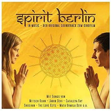 Spirit Berlin in Music (O-S-T)