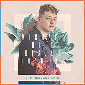 Bigger Than Us (Remix)