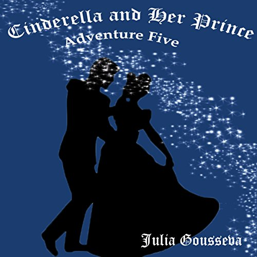 Cinderella and Her Prince audiobook cover art