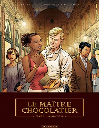 avis chocolatier du monde professionnel Maître Chocolatier-Volume 1-La Boutique