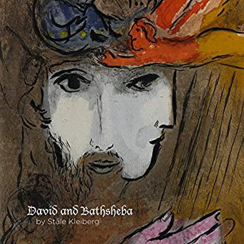 Ståle Kleiberg: David and Bathsheba
