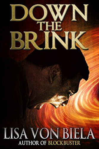 Down the Brink by [Lisa von Biela]