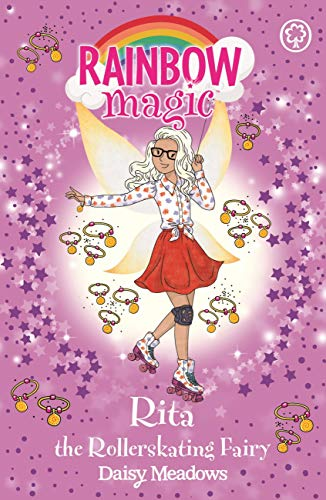 Rita the Rollerskating Fairy: The After School Sports Fairies Book 3 (Rainbow Magic) (English Edition)
