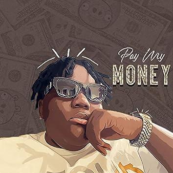 Pay My Money