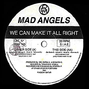 We Can Make it All Right