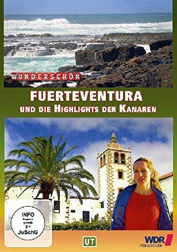 Wunderschön! - Fuerteventura und die Highlights der Kanaren