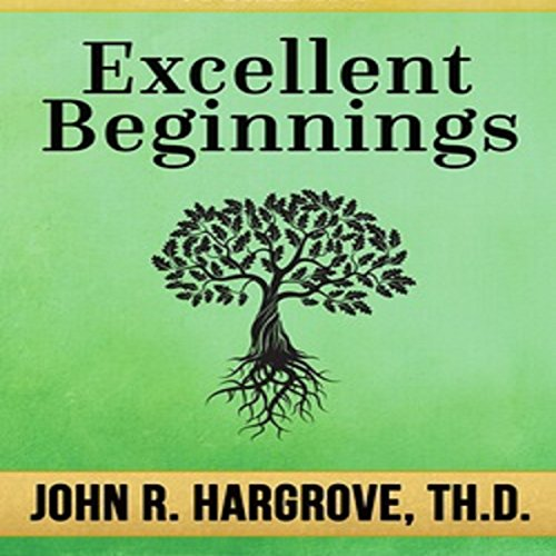 Excellent Beginnings audiobook cover art