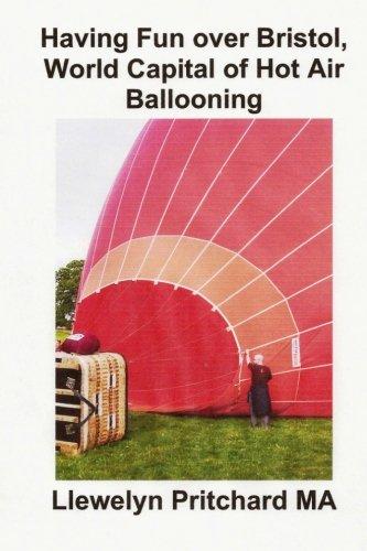 Having Fun over Bristol, World Capital of Hot Air Ballooning: Hur manga av dessa turist attraktioner kan du identifiera ?