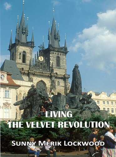 Living the Velvet Revolution (English Edition)