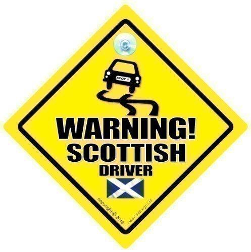 Avertissement Écossais Panneau pilote Sign, voiture, bébéà bord, Bad, Driver, nouveauté Sticker Autocollant Voiture Inscription, pare-chocs, en Jock, Driver, Scots, Country Panneau (698)