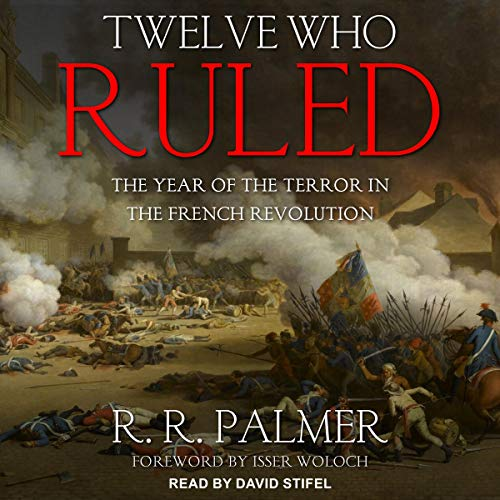 Twelve Who Ruled  By  cover art